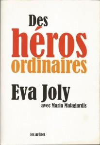 Eva_Joly-Des_heros_ordinaires